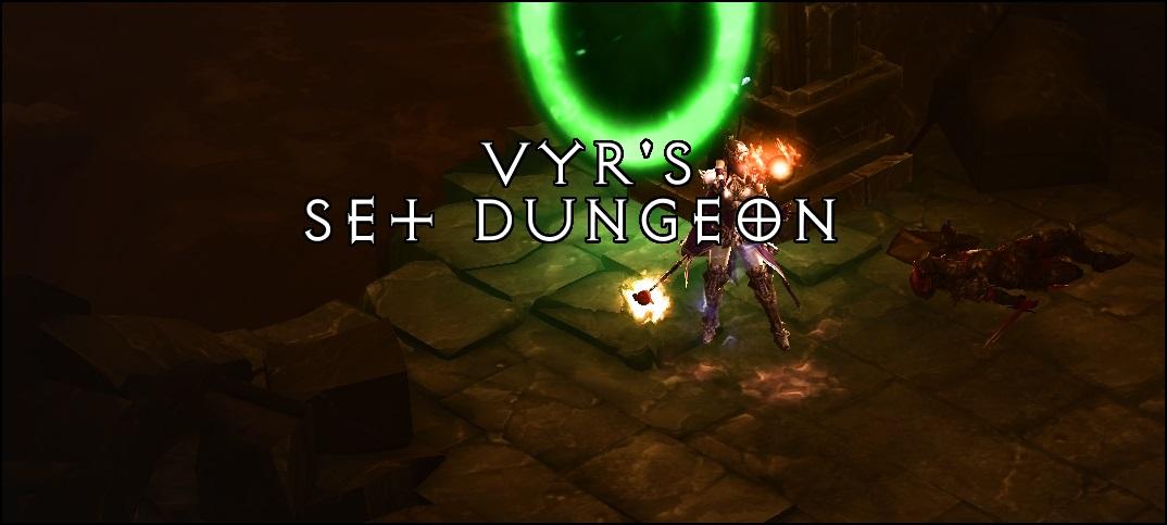 Season 15 | 2 6 1 Vyr's Set Dungeon (Build, Mastery) | Team BRG