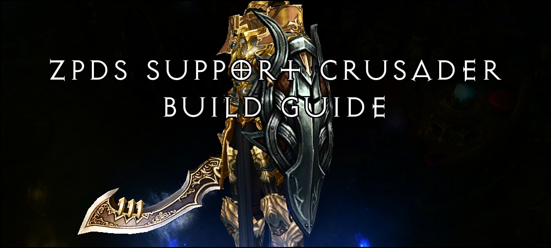 ZDPS Support Crusader Build & FAQ | Team BRG