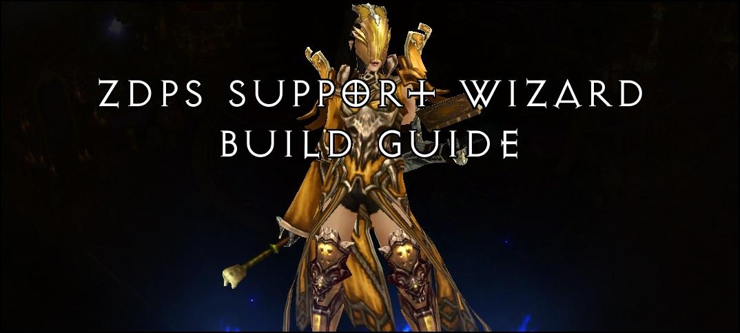 ZDPS Support Wizard Build & FAQ   Team BRG