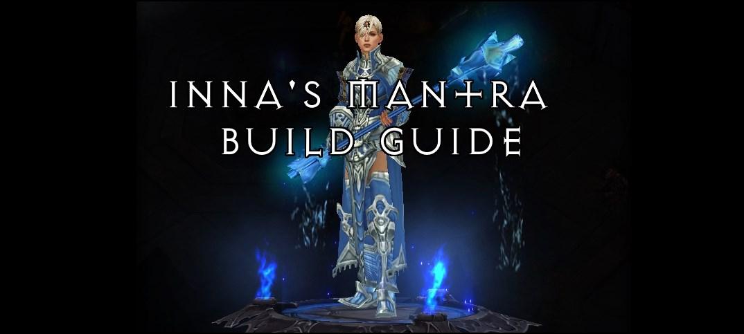 Season 12   2 6 1 Monk Inna's Mantra Set Guide   Team BRG