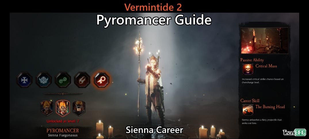 Vermintide 2: Pyromancer Career – Talents, Builds Guide