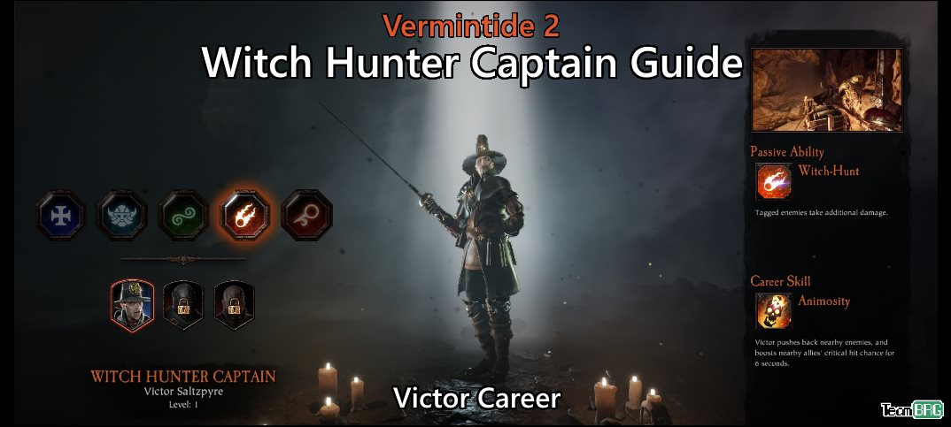 Vermintide 2: Witch Hunter Captain Career – Talents, Builds